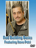 Rod Building Basics by Steve Petri